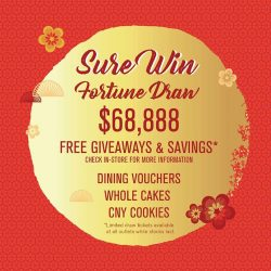 [Cedele] Amp up on Happiness and Prosperity by joining our Sure Win Fortune Draw!