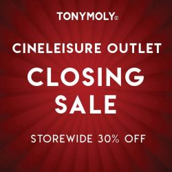 [Tony Moly Singapore] Our Cineleisure pop-up store will be closing on 31st January 2018.