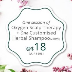[Oriental Hair Solution] For only $18, you can go for one session of Oxygen Scalp Therapy and receive a complimentary customised 240ml Herbal