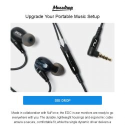 [Massdrop] Massdrop x NuForce EDC In-Ear Monitors: Single Dynamic Driver & 2 Removable Cables for $59.99