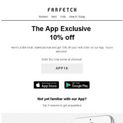 [Farfetch] 10% off | Exclusively on our App