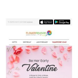 [Floweradvisor] [EXTENDED] VALEN-TIME IS TICKING! Be the man she always wanted you to be