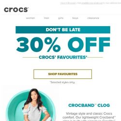 [Crocs Singapore] Our favourite styles, now 30% OFF- ends soon!