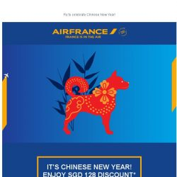 [AIRFRANCE] Exclusive discount for Chinese New year. Open now!