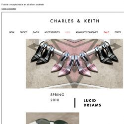[Charles & Keith] READ MORE | LUCID DREAMS