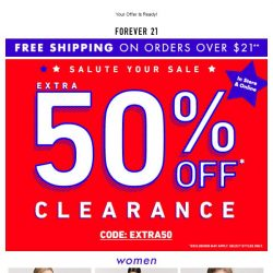 [FOREVER 21] BIG NEWS! EXTRA 50% OFF