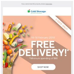[Cold Storage] FREE Delivery This Weekend – 3 Days Only (16 to 18 Feb)!