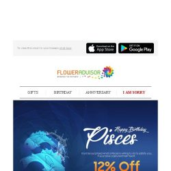 [Floweradvisor] For Your Lovely Pisces: Celebrate Their Special Day with a Special Discount!
