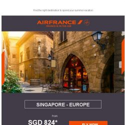 [AIRFRANCE] Deals to Europe from SGD 824!