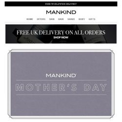 [Mankind] Explore Our Mother's Day Shop Now