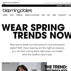 [Bloomingdales] How to wear next season's trends now