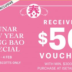 Isetan: CNY Hong Bao Special - Receive a $50 Voucher with Min. $300 Spend at Isetan Scotts!
