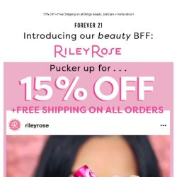 [FOREVER 21] 🌹 BIG NEWS: Take 15% OFF Your New Lewk 🌹