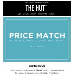 [The Hut] Last chance to save up to 25% off must-have brands