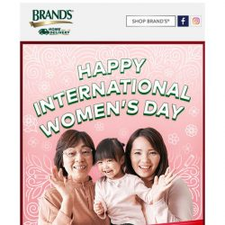 [Brand's] Look good and feel good this Women's Day with exclusive beauty treats and promotions!