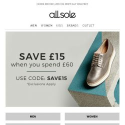 [Allsole] Save £15 off your order today   Limited time only