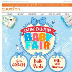 [Guardian] 👶 Parents, our online exclusive Baby Fair starts NOW! Up to 40% savings and bulk deals!