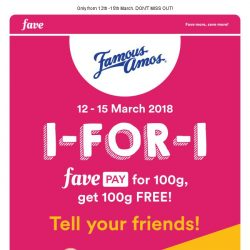 [Fave] 1-for-1 Famous Amos Cookies with FavePay!