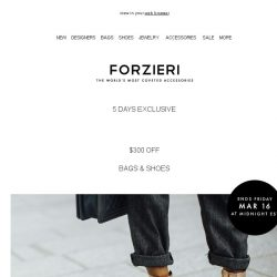 [Forzieri] $300 off Bags & Shoes // 5 days only
