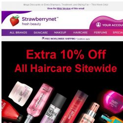 [StrawberryNet] ,  Extra 10% Off all Haircare!