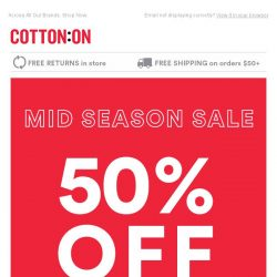 [Cotton On] It's Big! 50% Off Mid Season Sale.