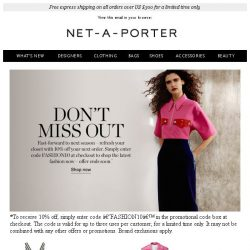 [NET-A-PORTER] Don't miss 10% off your next order