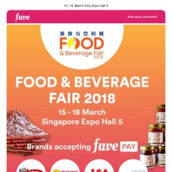 [Fave] FavePay Your Way Through the Food & Beverage Fair 2018!