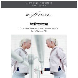 [mytheresa] 48 hours only: free shipping+ Update your workout wardrobe for SS18