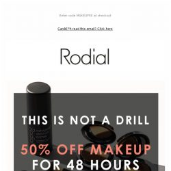 [RODIAL] Exclusive: 50% off Makeup for 48 Hours 💋