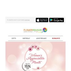 [Floweradvisor] Women's Appreciation Month: Show Your Appreciation To Women In Your Life. Promo Ends Today!