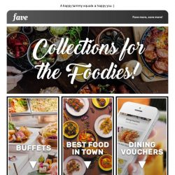 [Fave] Warning: Our Food collections may cause drooling!