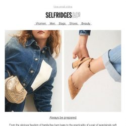 [Selfridges & Co] These accessories are practically perfect in every way