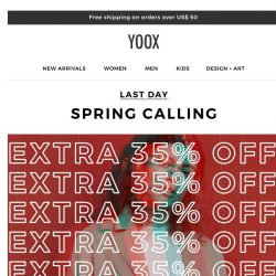 [Yoox] Last day: the EXTRA 35% OFF a wide selection of items is about to end