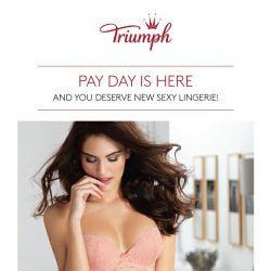 [Triumph] PAYDAY is here, and we are ready to pamper you!