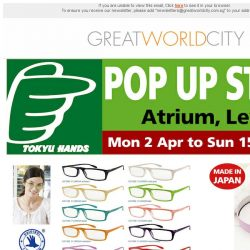 [Great World City]  Great World City: Tokyu Hands Pop Up Store (2 - 15 April 2018)