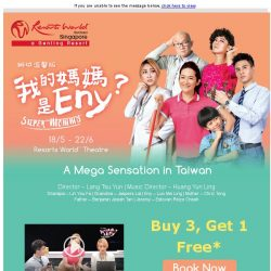 [Resorts World Sentosa] A mega sensation in Taiwan arrives in Singapore - Super Mommy, an Original Mandarin Musical. Buy 3 tickets & get 1 free!