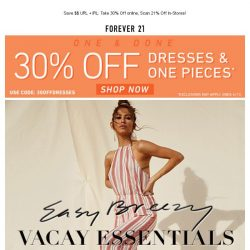 [FOREVER 21] Guess what. You just got 30% off select dresses. 🙀