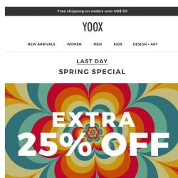 [Yoox] Last day: EXTRA 25% OFF a wide selection