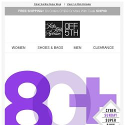 [Saks OFF 5th] Sunday funday: 80+ designers up to 80% OFF!