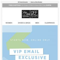 [Saks OFF 5th] VIP: $30 OFF your next shopping spree