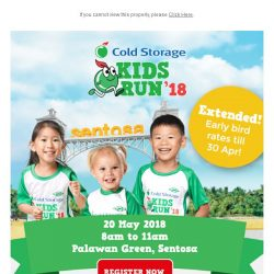 [Cold Storage] 😍 Early Bird Rates Extended! 🏃 Register for Cold Storage Kids Run Now! 👫