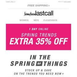 [Last Call] Spring Trend Fling: extra 35% off online