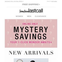 [Last Call] NEW! Top names + Mystery Savings LIMITED TIME