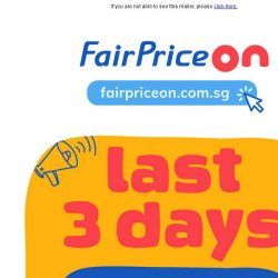 [Fairprice] 🔥Last 3 days to save up to 80% on hot deals!