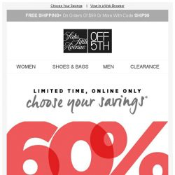 [Saks OFF 5th] 60%, 70% or 80% OFF? You choose!