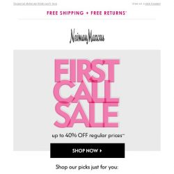 [Neiman Marcus] 40% off picks for you! First Call Sale