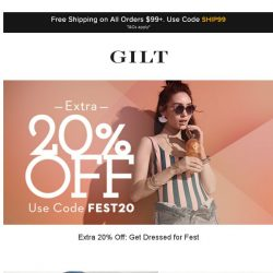 [Gilt] Extra 20% Off: Get Dressed for Fest | Up to 60% Off: Stella McCartney and More Start Now