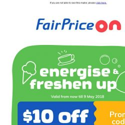 [Fairprice] Here's $10 off to perk you up!