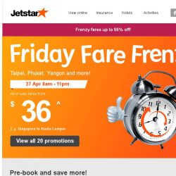 [Jetstar] 🕗 Frenzy Fares up to 55% off! Yangon, Phuket and more on sale.