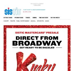 [SISTIC] Time to get Kinky Singapore! Kinky Boots is now on Mastercard pre-sale. Limited time only.